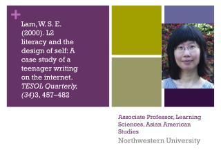 Associate Professor, Learning Sciences, Asian American Studies