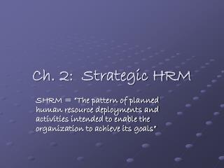 Ch. 2:  Strategic HRM