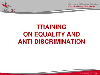 TRAINING  ON EQUALITY AND  ANTI-DISCRIMINATION