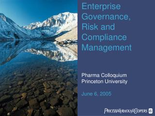 Enterprise Governance,  Risk and  Compliance  Management Pharma Colloquium