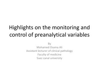 Highlights on the monitoring and control of preanalytical variables
