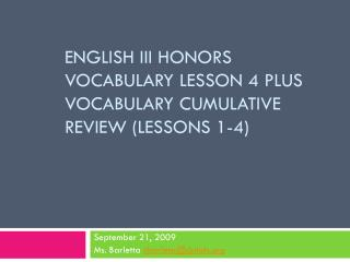 English III Honors Vocabulary Lesson 4 Plus Vocabulary Cumulative Review (Lessons 1-4)