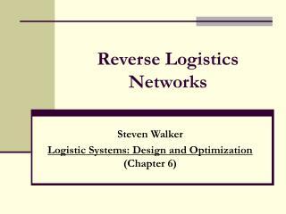 Reverse Logistics Networks