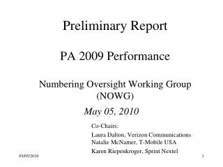 Preliminary Report PA 2009 Performance Numbering Oversight Working Group (NOWG)