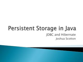 Persistent  Storage in Java