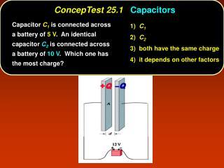 ConcepTest 25.1 Capacitors