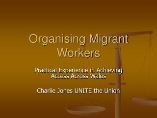 Organising Migrant Workers