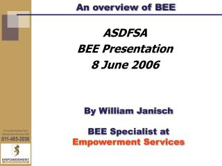 An overview of BEE