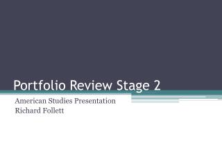 Portfolio Review Stage 2