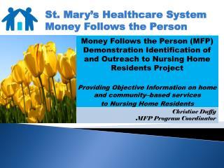 Christine Duffy  MFP Program Coordinator