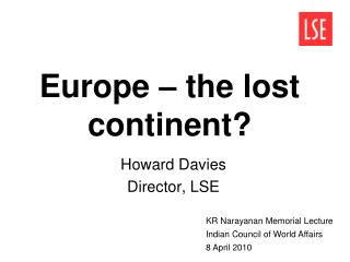 Europe – the lost continent?