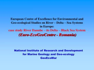 National Institute of Research and Development for Marine Geology and Geo-ecology GeoEcoMar