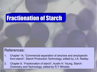 Fractionation of Starch