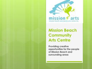 Mission Beach Community Arts Centre