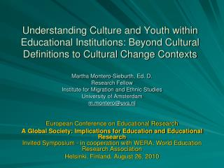 Understanding Culture and Youth within Educational Institutions: Beyond Cultural Definitions to Cultural Change Contexts