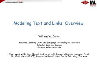 Modeling Text and Links: Overview