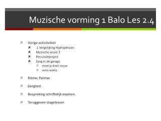 Muzische vorming 1  Balo  Les 2.4