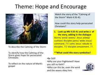 Theme: Hope and Encourage