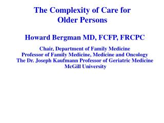 The Complexity of Care for  Older Persons