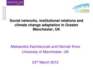 Social networks, institutional relations and climate change adaptation in Greater Manchester, UK