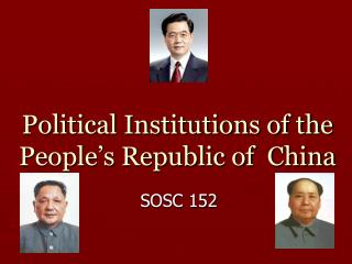 Political Institutions of the People�s Republic of  China
