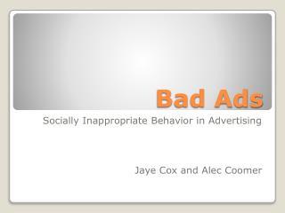 Bad Ads