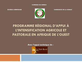Programme Régional d'Appui à l'intensification agricole et pastorale en Afrique de l'Ouest