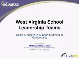 West Virginia School Leadership Teams