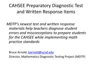 CAHSEE Preparatory Diagnostic Test and Written Response Items