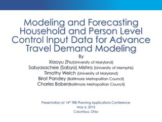 Presentation at 14 th  TRB Planning Applications Conference May 6, 2013 Columbus, Ohio