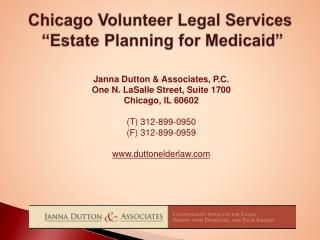 Chicago Volunteer Legal Services   Estate Planning for Medicaid