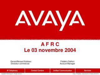 A F R C Le 03 novembre 2004