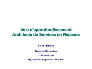 Voie d'approfondissement Architecte de Services en Réseaux
