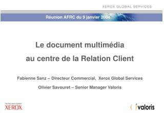 Le document multimédia  au centre de la Relation Client