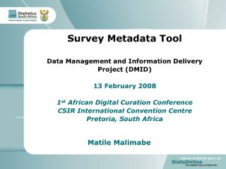 Survey Metadata Tool Data Management and Information Delivery Project (DMID) 13 February 2008