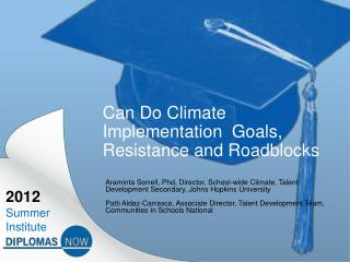 Can Do Climate Implementation  Goals,  Resistance and Roadblocks