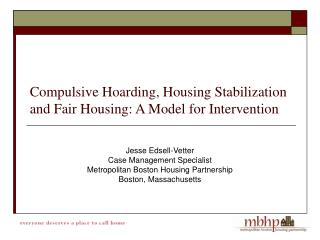 Compulsive Hoarding, Housing Stabilization and Fair Housing: A Model for Intervention