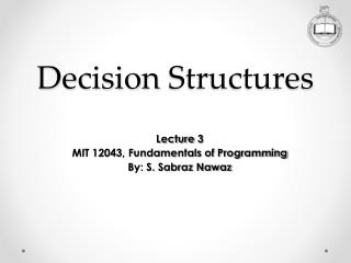 Decision  Structures