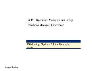 Offshoring: Sydney A Live Example