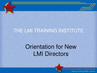 THE LMI TRAINING INSTITUTE