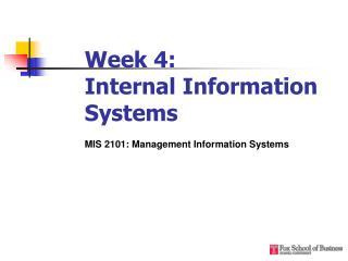 Week 4:  Internal Information Systems
