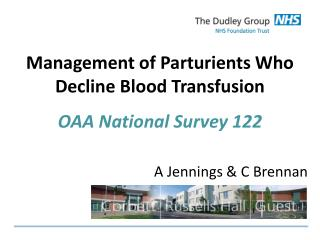 Management of  Parturients  Who Decline Blood Transfusion OAA National Survey 122