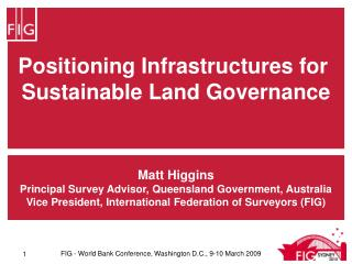 Positioning Infrastructures for  Sustainable Land Governance