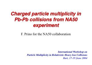 Charged particle multiplicity in Pb-Pb collisions from NA50 experiment