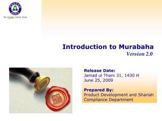 Introduction to Murabaha                Version 2.0