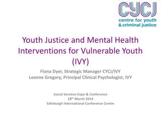 Youth Justice and Mental Health Interventions for Vulnerable Youth (IVY)