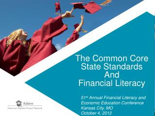 The Common Core State Standards And  Financial Literacy