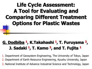 Life Cycle Assessment:  A Tool for Evaluating and Comparing Different Treatment Options for Plastic Wastes