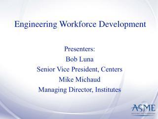 Engineering Workforce Development