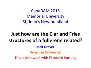 CanaDAM  2013 Memorial University St, John's Newfoundland